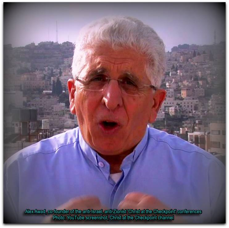Alex Awad, co-founder of the anti-Israel, anti-Zionism 'Christ at the Checkpoint' conferences