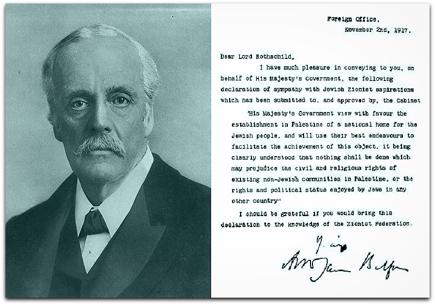 UK Foreign Secretary Arthur James Balfour and his 1917 Declaration | By see original image descriptions - composite of Image:Balfour declaration unmarked.jpg & Image:Gws balfour 01.jpg, Public Domain, https://commons.wikimedia.org/w/index.php?curid=4494755