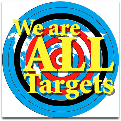 We are all targets (by Dolores Testerman)