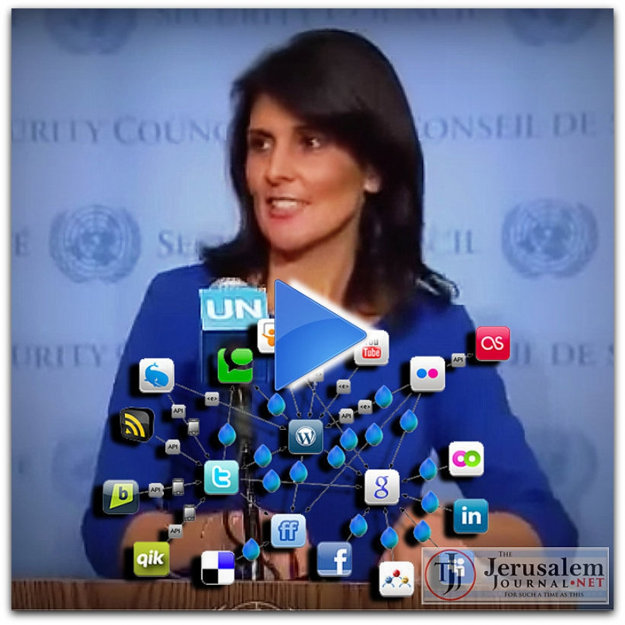 HALEY'S COMET: VIDEO OF US AMBASSADOR SHOOTING DOWN U.N. ANTI-ISRAEL BIAS GOES VIRAL